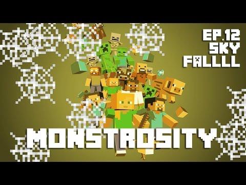 Minecraft CTM - Monstrosity #12 - SKYFALLLL
