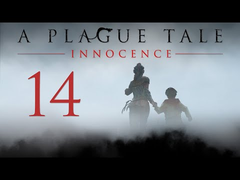 A Plague Tale: Innocence - Прохождение игры на русском - Глава 14 - Кровные узы [#14] | PC