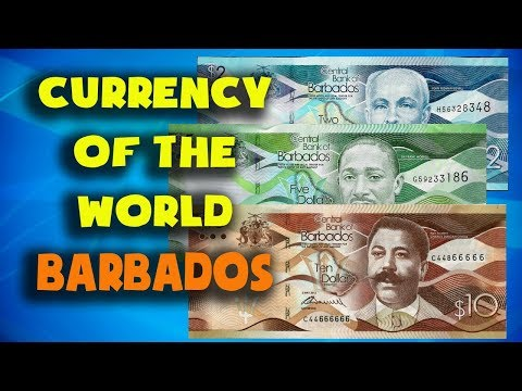 Currency of the world - Barbados.Barbadian dollar. Barbadian banknotes and Barbadian coins