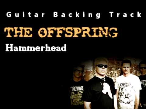 The Offspring  Hammerhead Guitar  Backing Track w Vocals