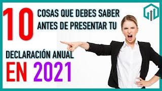 Cosas Que Debes Saber Antes De Presentar Tu DeclaraciÓn Anual 2020 Del Ejercicio 2019