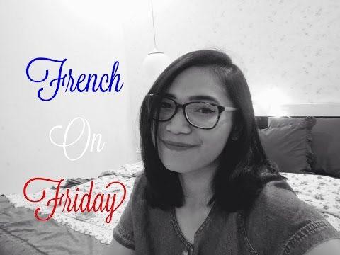 FRENCH ON FRIDAY #2 - Studying In France