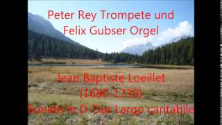 Jean Baptiste Loeillet - Sonate in C-Dur: Largo cantabile - Peter Rey
