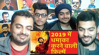 Pakistani Reacts on | Top 10 Upcoming Bollywood Movies of 2019 | Most Anticipated Hindi Film