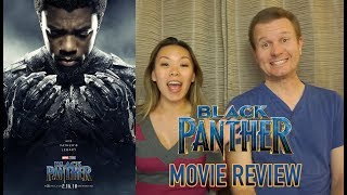 Black Panther - Movie Review (Non-Spoiler)