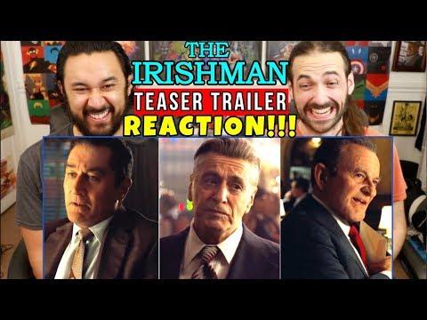 THE IRISHMAN | Teaser TRAILER | Martin Scorsese, Robert De Niro, Al Pacino - REACTION!!!