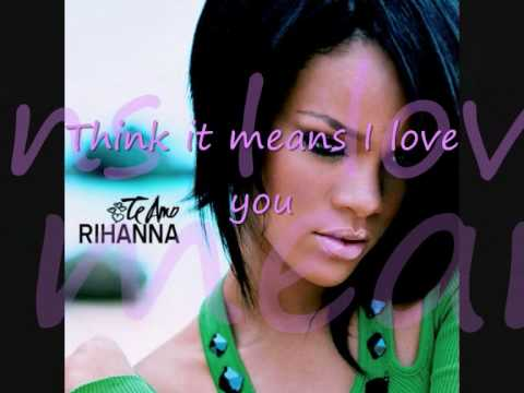 RihannaTe Amo lyrics on screen HQ