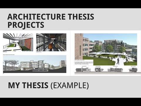 Architecture Thesis Projects Part My Thesis Project Youtube