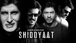 Shahrukh Khan Next Movie SHIDDYAAT After Jab Harry Met Sejal with Amitabh Bachchan Rajnikanth Prabha