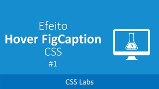 CSS Labs #1 - Efeito Hover FigCaption CSS