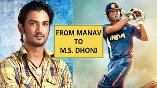 SUSHANT SINGH RAJPUT -From TV's Manav to Bollywood's M.S.Dhoni