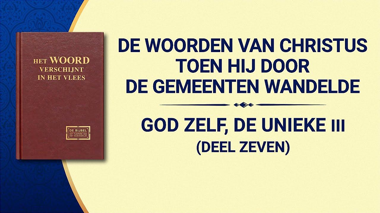 Gods woorden 'God Zelf, de unieke III Gods gezag (II) (Deel zeven)'