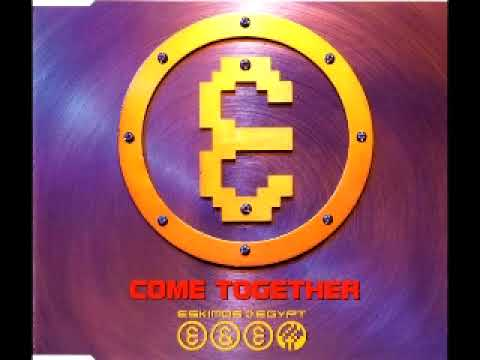 eskimos egypt come together album version