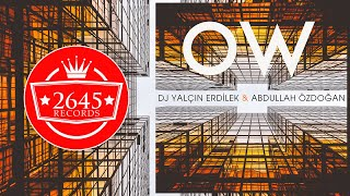 DJ Yal  in Erdilek Ft  Abdullah Ozdogan - Ow   Original Mix  Resimi