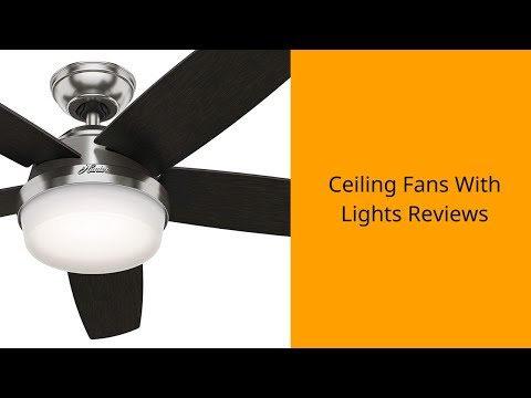 Top 3 Best Ceiling Fans With Lights To Buy 2019 - Ceiling Fans With Lights Reviews