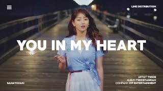 TWICE (트와이스) - You in My Heart (널 내게 담아) | Line Distribution