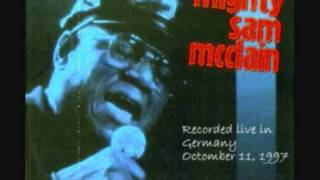 "Mighty Sam McClain"" Long train running""(Live in Germany)"