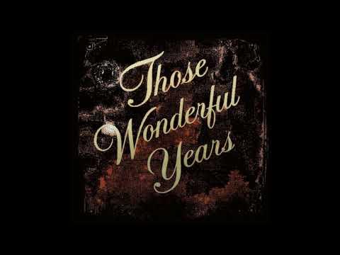 Those Wonderful Years (Oldies)