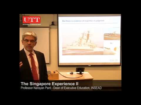 The Singapore Experience II - Professor Narayan Pant
