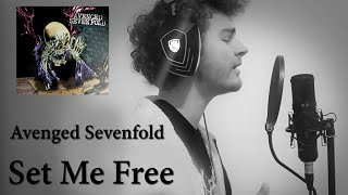 Set Me Free - Avenged Sevenfold - Vocal Cover by Théo Paumard