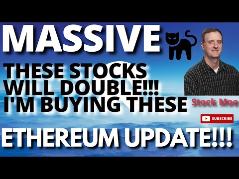 THESE STOCKS SHOULD DOUBLE AND I AM BUYING THEM! MASSIVE ETHEREUM NEWS \u0026 NIO STOCK PRICE PREDICTION