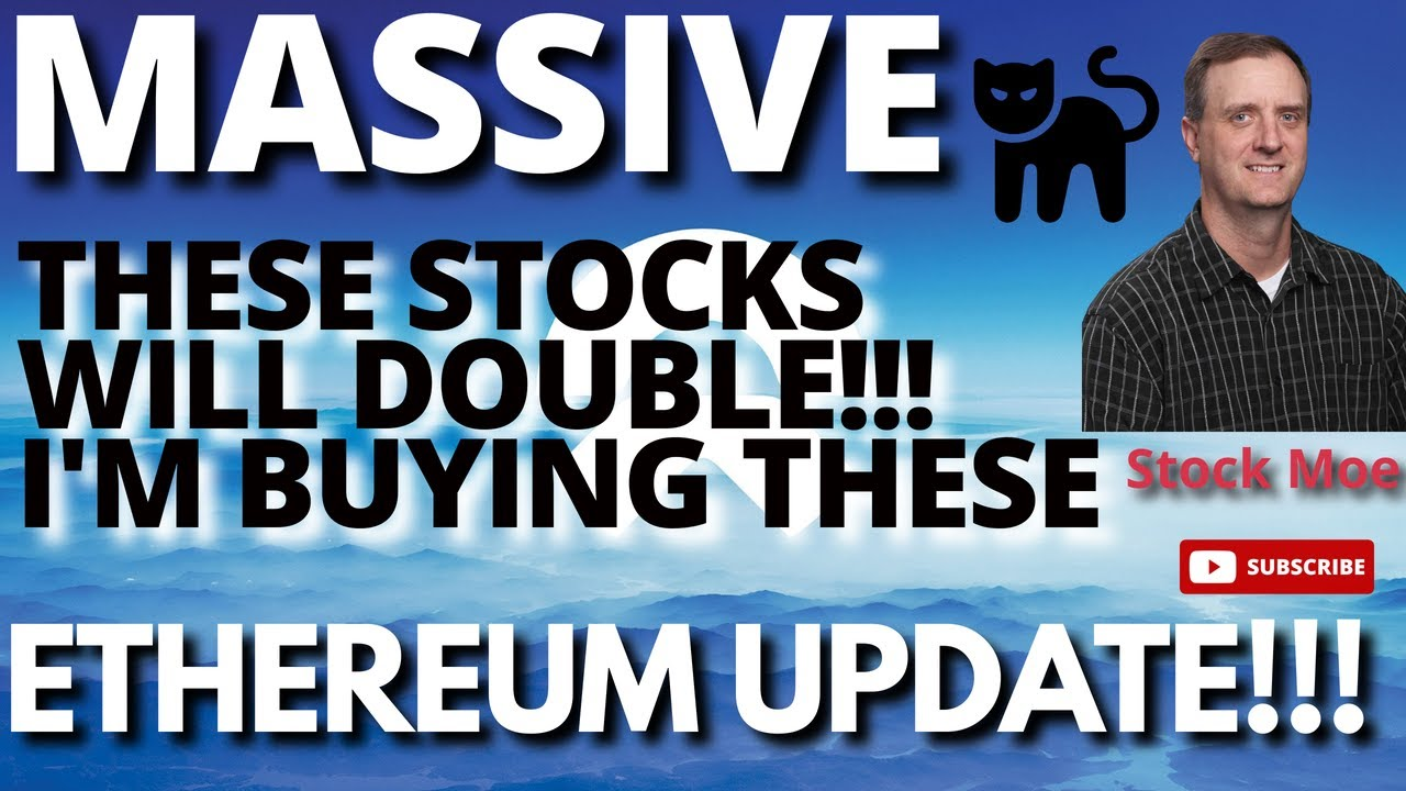 Download THESE STOCKS SHOULD DOUBLE AND I AM BUYING THEM! MASSIVE ETHEREUM NEWS & NIO STOCK PRICE PREDICTION