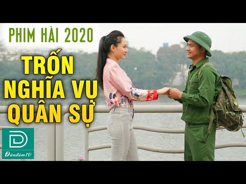 Anh Thanh Niên Trốn Nghĩa Vụ Và Cái Kết Hơn Cả Yêu - Phim Hài Đàn Đúm TV Mới Nhất 2020 - Nhung Gem