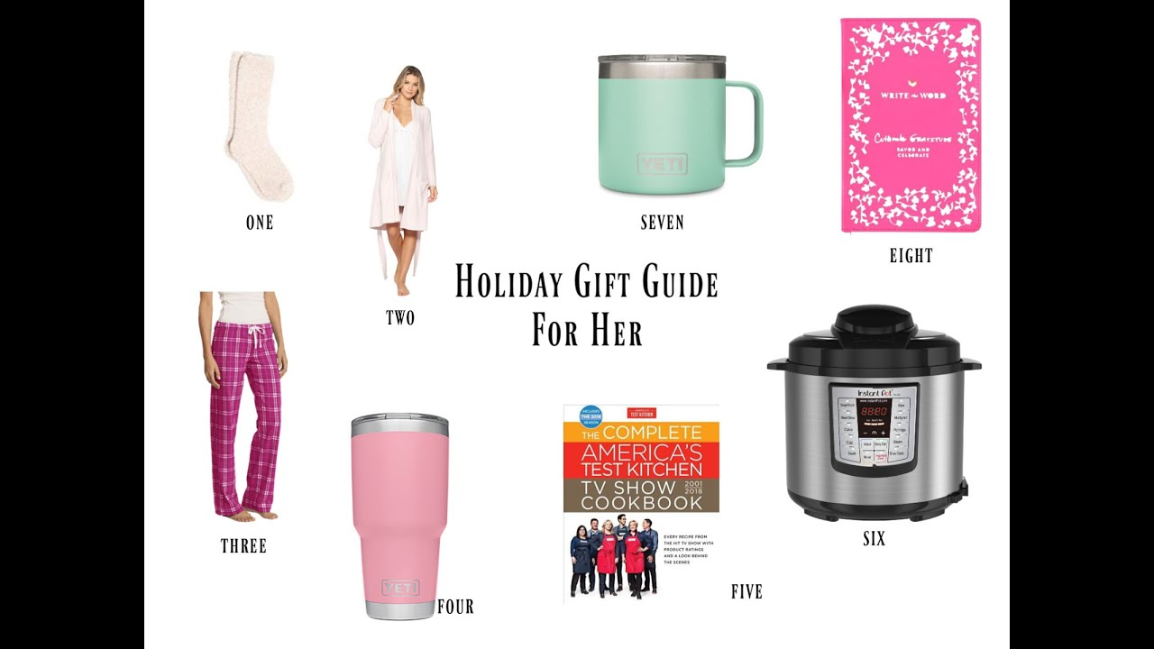 Holiday Gift Guide 2018 For Her