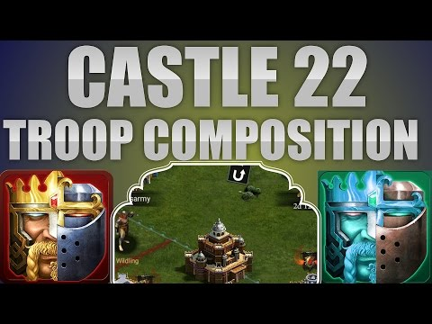 22 CASTLE TROOP COMPOSITION (CLASH OF KINGS TIPS AND TRICKS)