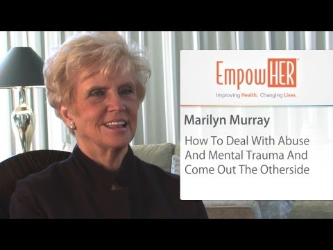 How To Deal With Mental Trauma And Survive (Full Interview) - HER Health Expert - Marilyn Murray
