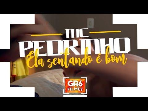 MC Pedrinho - Ela Sentando é Bom (GR6 Filmes) Perera DJ