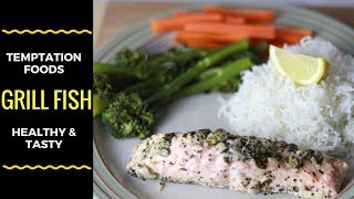 QUICK HEALTHY TASTY GRILL FISH | SIMPLE RECIPE  EASY COOKING |