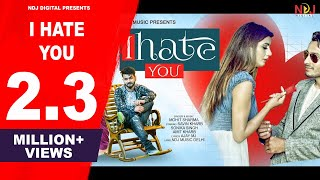 I Hate You Mohit Sharma Free MP3 Song Download 320 Kbps