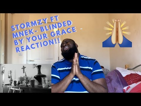 STORMZY - BLINDED BY YOUR GRACE PT.2 FT. MNEK | Reaction !