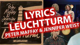LYRICS Leuchtturm | Peter Maffey & Jennifer Weist | Lyric & Songtexte MTV Unplugged