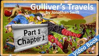 Part 1 - Chapter 01 - Gulliver's Travels by Jonathan Swift
