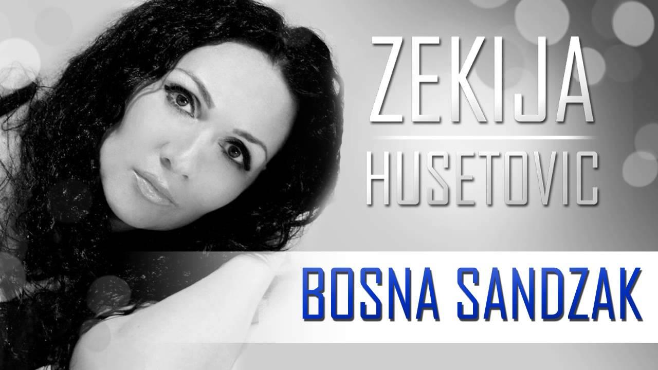Zekija Husetovic - 2014 - Sandzak Bosna