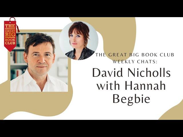 Weekly Chats: David Nicholls with Hannah Begbie