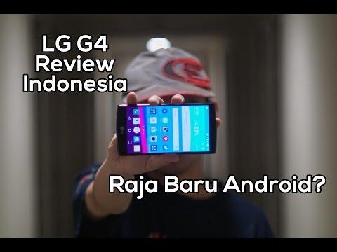 LG G4 Indonesia Review (dan Tes Gores)