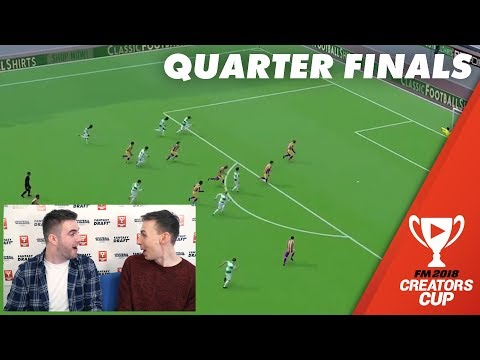 Quarter Final Highlights | Creators Cup Football Manager 2018 Fantasy Draft Cup