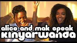 Mak Learns Kinyarwanda! feat. Alice Pt. 2!