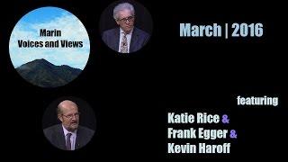 March 2016   Supervisor Katie Rice, Frank Egger, Kevin Haroff