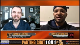 Nate Andrews talks CES 47 Matchup, UFC Boston and New England Patriots Football