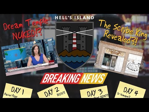 Breaking News! Day 1 - 4 | Hell's Island, The Scribe King & The Dream Temple!