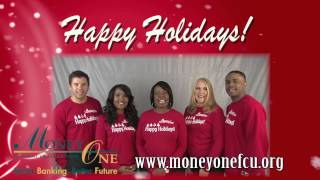 Happy Holidays from Money One FCU!