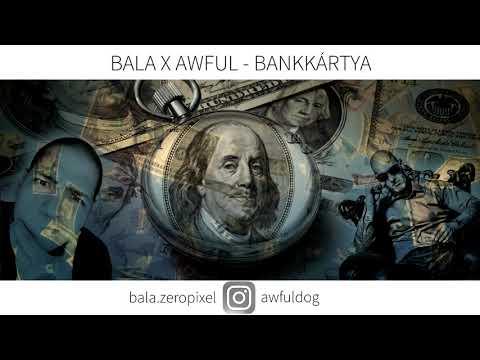 BALA X AWFUL - BANKKÁRTYA   OFFICIAL MUSIC  