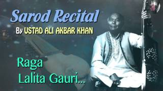 Raag : Lalita Gauri - Sarod Instrumental | T-Series Classical | Ali Akbar Khan