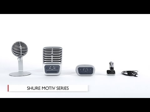 Hands-On Review: Shure | MOTIV Series