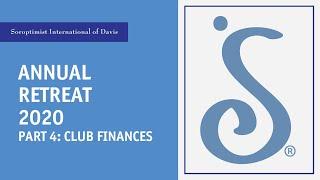 Annual Retreat 2020 Part 4: Club Finances