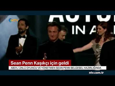 Holywood yıldızı Sean Penn, Kaşıkçı için geldi ... (Kaşıkçı cinayeti belgesel oluyor)